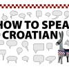Fast Learn to Speak Croatian