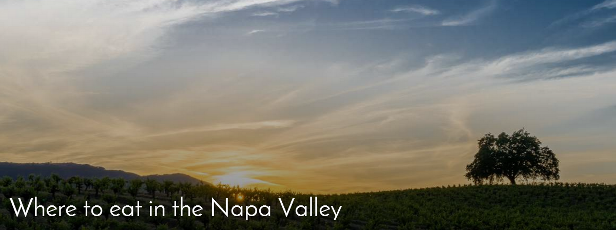 where to eat in Napa Valley